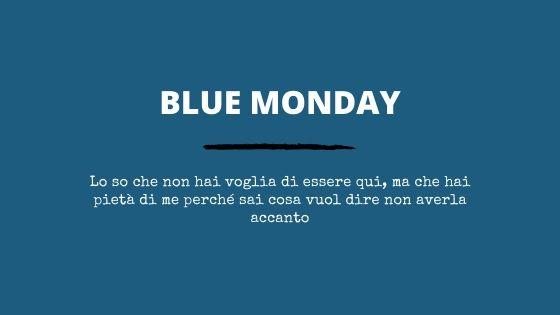 RACCONTO BLUE MONDAY